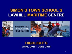 Highlights  - April to June 2019 - Lawhill Maritime Centre